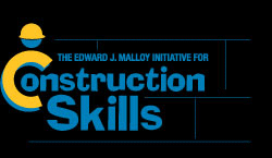 The Edward J. Malloy Initiative for Construction Skills